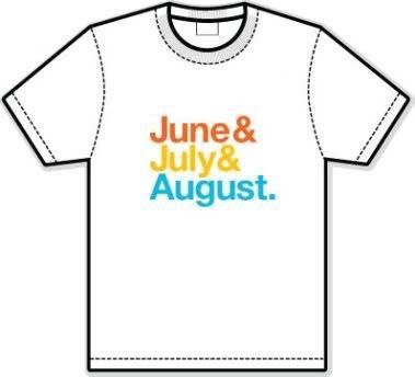june july august shirt