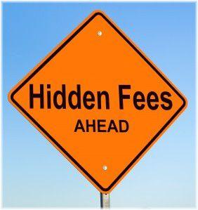 hidden fees ahead sign